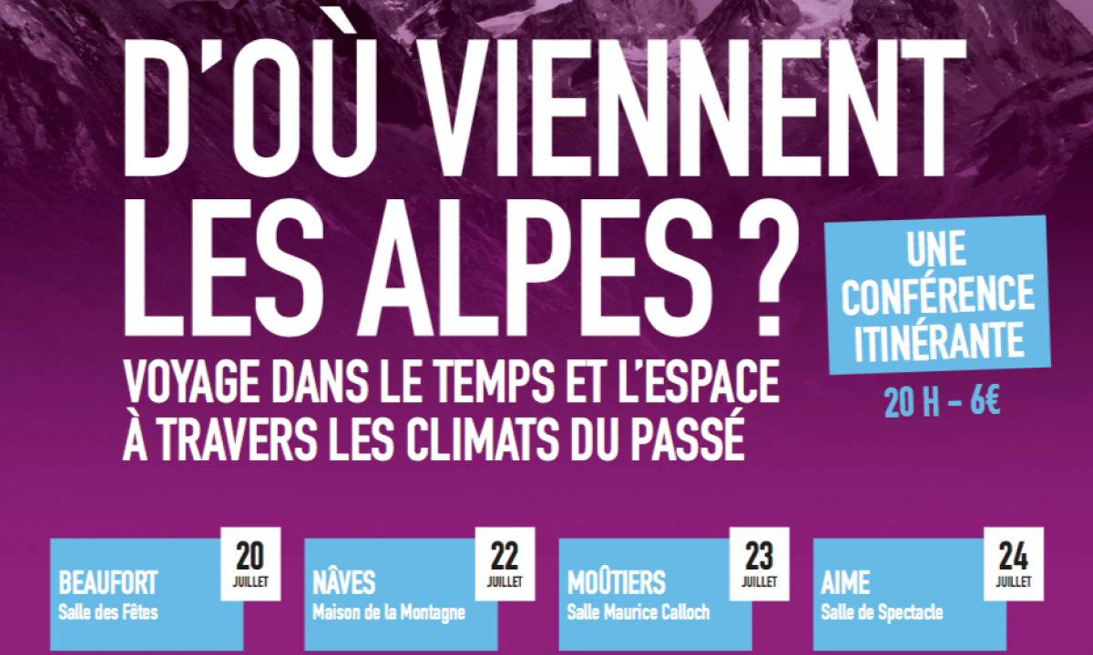 Géoconférence : D'où viennent les Alpes ?